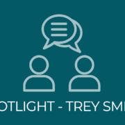 Spotlight Interview - Trey Smith