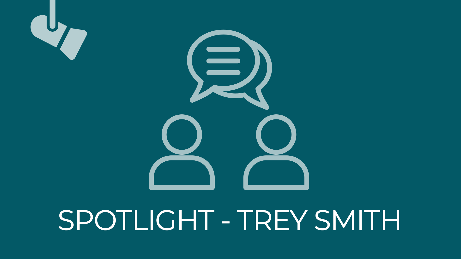 Spotlight Interview - Trey Smith