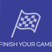 Episode - 016 - Finish Your Game