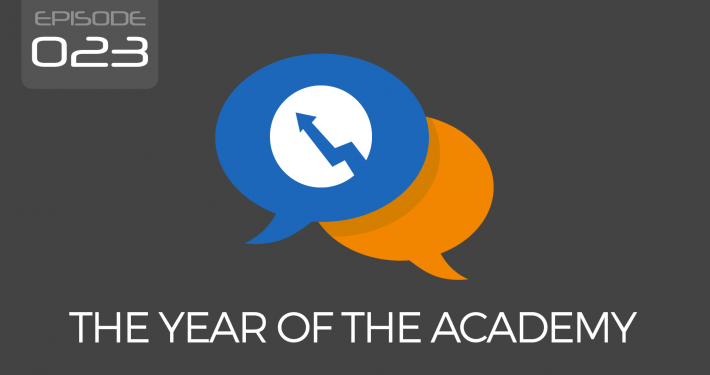 Episode 023 - The Year of the Academy