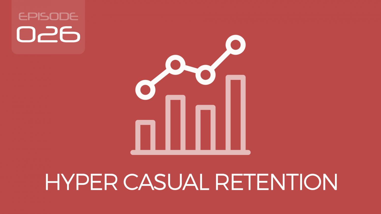 Hyper Casual Games & Retention