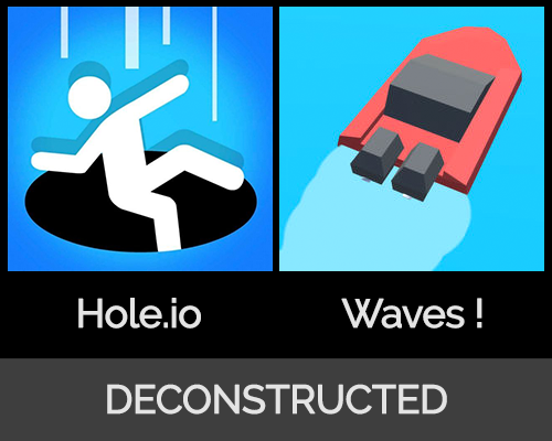 Hole.io & Waves ! Deconstructed