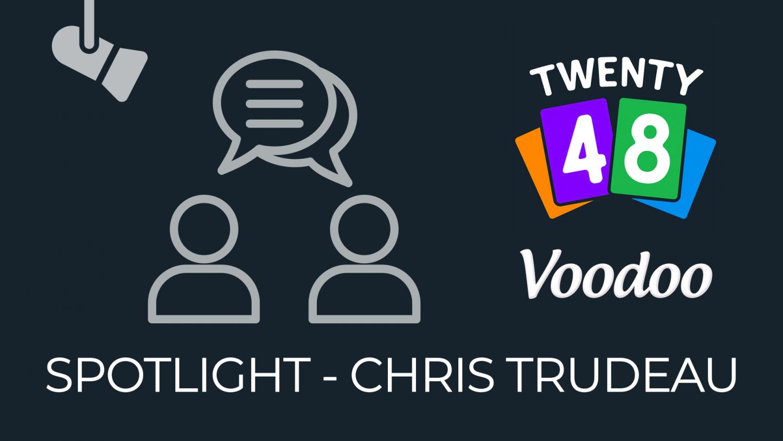 Spotlight Interview - Voodoo Chris Trudeau