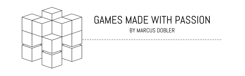 Games Made With Passion - Marcus Dobler