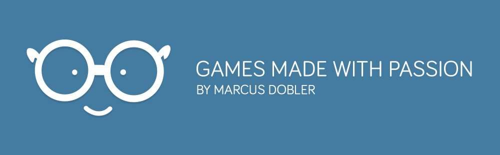 Games Made With Passion Marcus Dobler