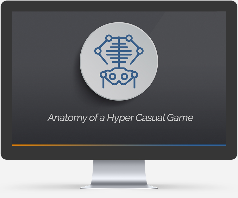 Hyper Casual Games Course - Core Ingredients