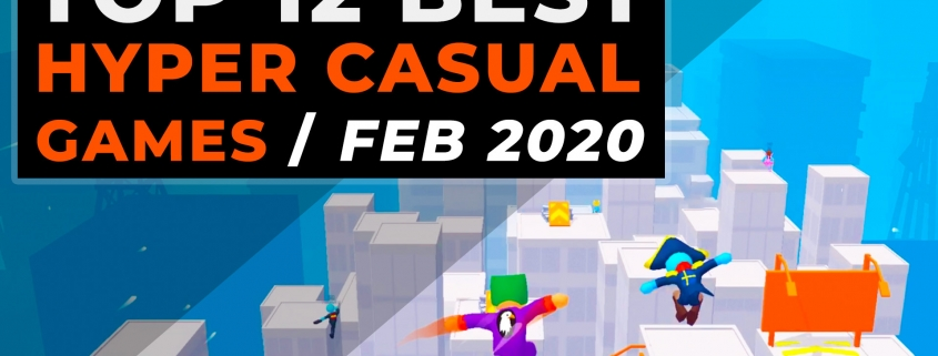 Top 12 Hyper Casual Games - February 2020