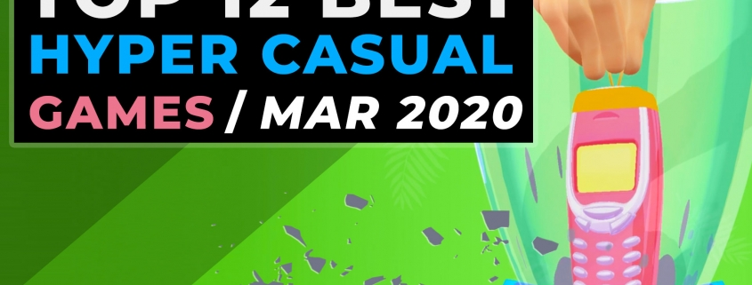 Top Hyper Casual Games - March 2020