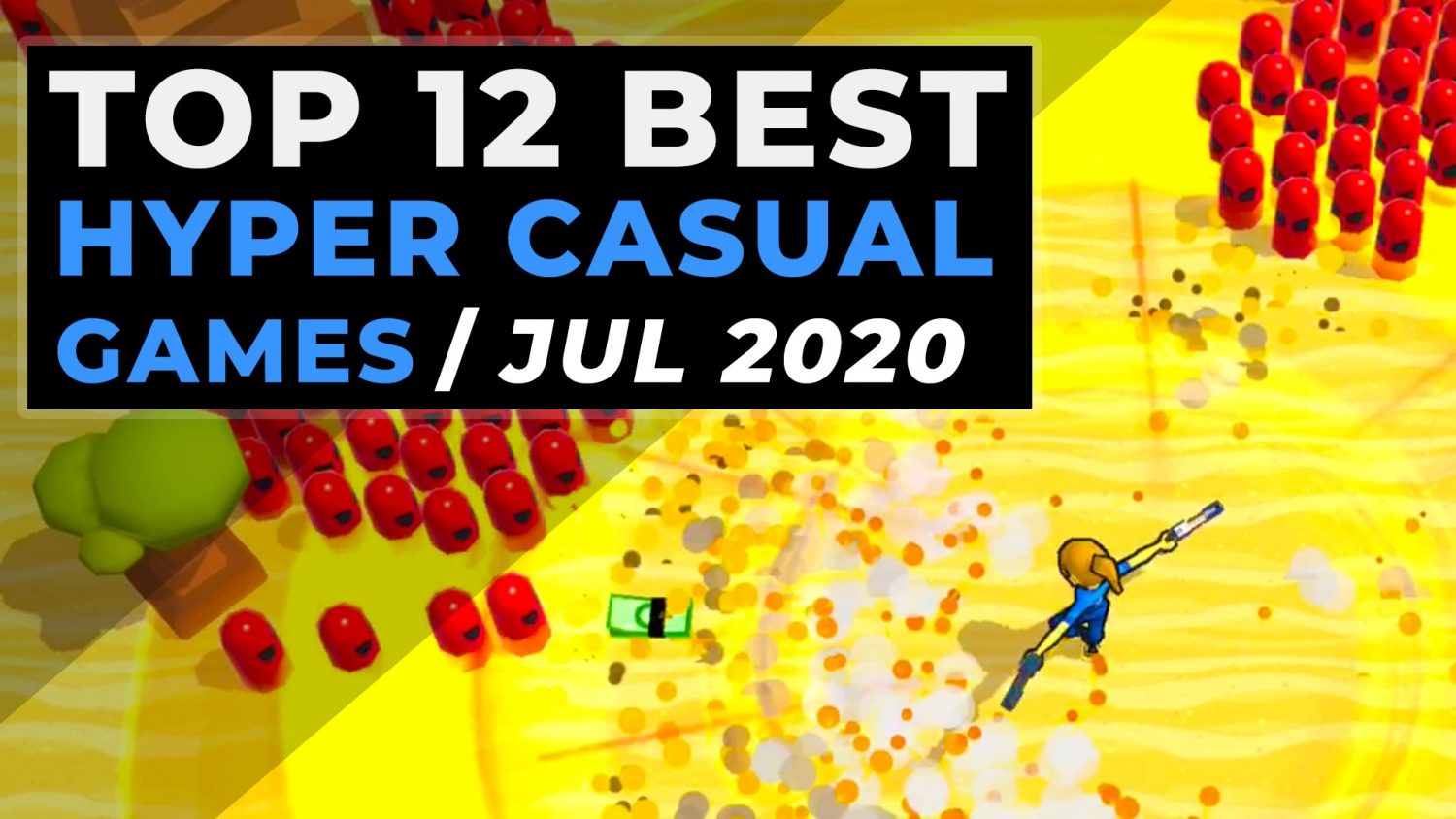 Top Hyper Casual Games July 2020