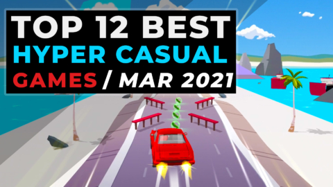 Top Hyper Casual Games March 2021 - Latest Hyper-Casual Mobile Games