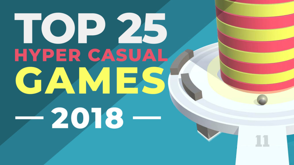 Top 25 Best Hyper Casual Games of 2018 - 25 Hyper-Casual Games of the Year